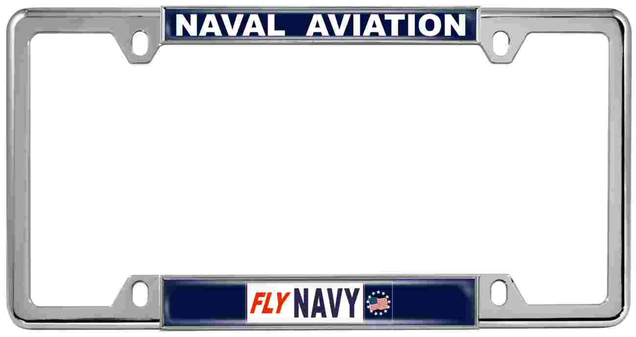 Naval Aviation Fly Navy - Metal License Plate Frames