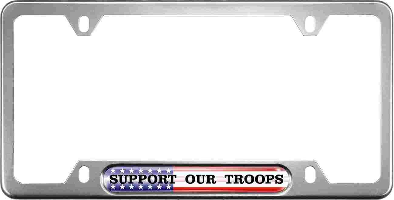 Support Our Troops - Anodized Aluminum License Plate Frames
