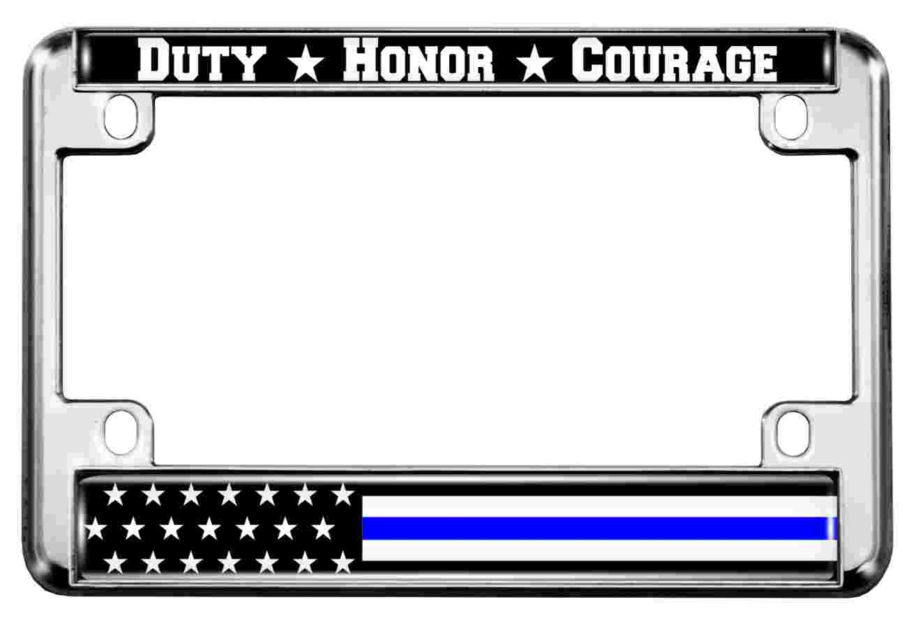 Duty Honor Courage Thin Blue Line U.S. Flag - Motorcycle Metal License Plate Frame